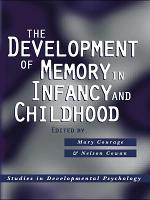 The Development of Memory in Infancy and Childhood PDF