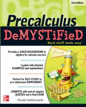 Pre-calculus Demystified, Second Edition: Edition 2