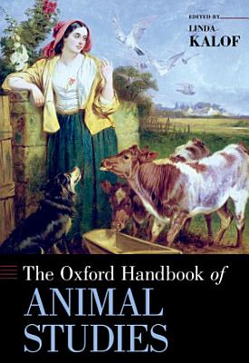 The Oxford Handbook of Animal Studies PDF