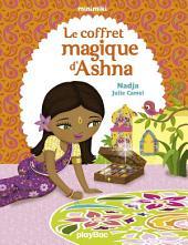 Le coffret magique d'Ashna: Minimiki Fiction