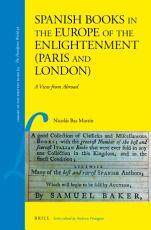 Spanish Books in the Europe of the Enlightenment  Paris and London  PDF