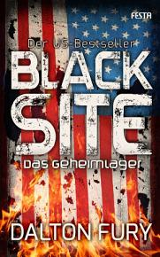 Black Site   Das Geheimlager PDF