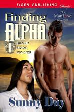 Finding Alpha  Silver Moon Wolves 1  PDF