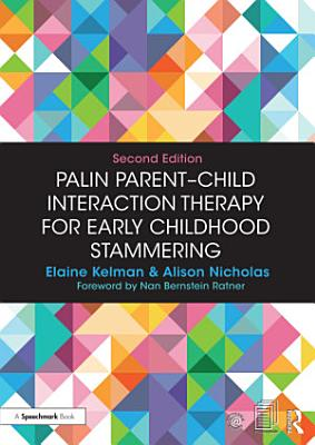 Palin Parent Child Interaction Therapy for Early Childhood Stammering