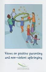 Views on Positive Parenting and Non-violent Upbringing