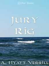 Jury Rig