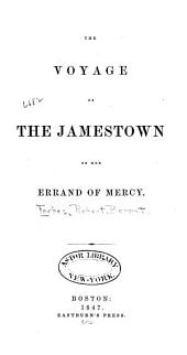 The Voyage of the Jamestown on Her Errand of Mercy