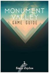 Monument Valley Game Guide