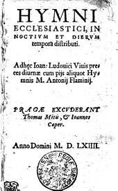 Hymni ecclesiastici, in noctium et dierum tempora distributi