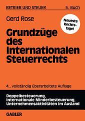 Grundzüge des Internationalen Steuerrechts: Ausgabe 4