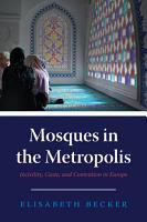 Mosques in the Metropolis PDF