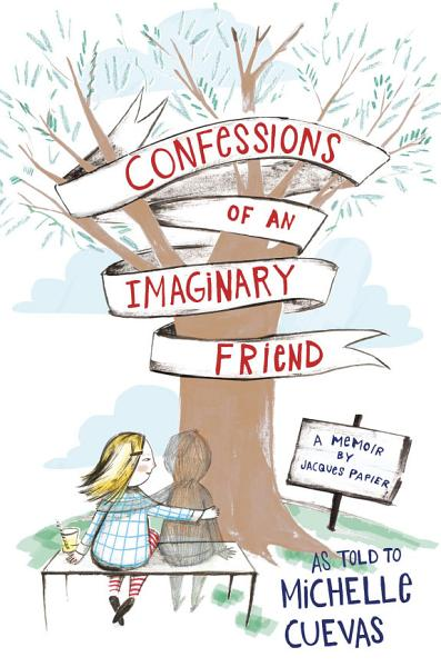 Download Confessions of an Imaginary Friend Book
