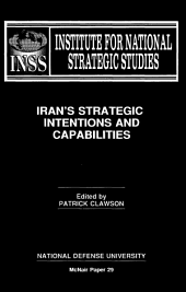Iran's strategic intentions and capabilities