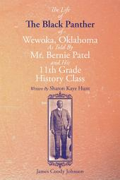 The Life of the Black Panther of Wewoka, Oklahoma