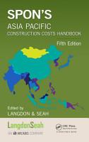 Spon s Asia Pacific Construction Costs Handbook PDF
