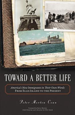 Toward A Better Life