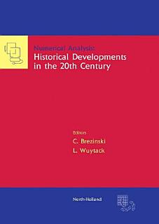 Numerical Analysis  Historical Developments in the 20th Century Book