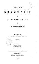 Ausführliche Grammatik der griechischen Sprache von Raphael Kühner: Band 1