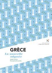 Grèce : La nouvelle odyssée: L'Âme des Peuples