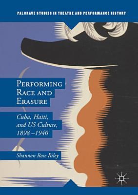 Performing Race and Erasure PDF