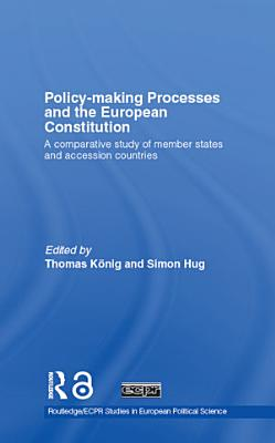 Policy Making Processes and the European Constitution PDF