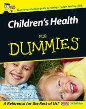 Children's Health For Dummies