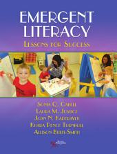 Emergent Literacy: Lessons for Success