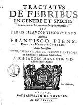 Tractatus de Febribus in genere et +& specie