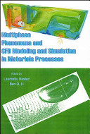 Multiphase Phenomena and CFD Modeling and Simulation in Materials Processes PDF