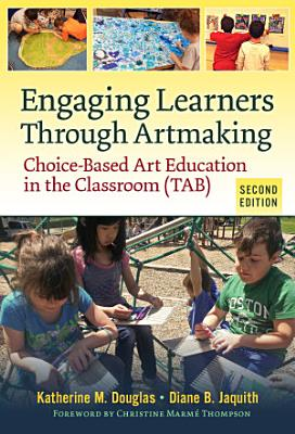 Engaging Learners Through Artmaking PDF
