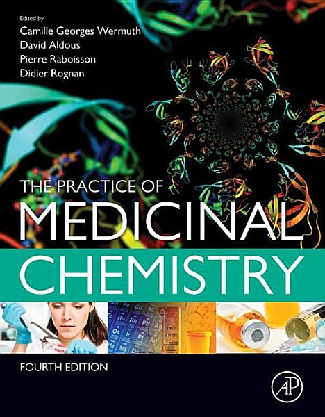 Download The Practice of Medicinal Chemistry Book