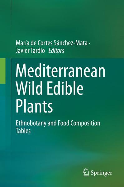 Download Mediterranean Wild Edible Plants Book