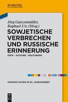 Sowjetische Verbrechen und russische Erinnerung PDF