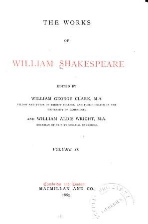 The Works of William Shakespeare  Much ado about nothing  Love s labour s lost  Midsummer night s dream  Merchant of Venice  As you like it PDF