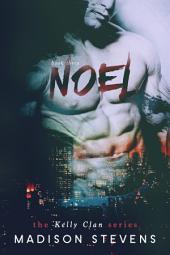 Noel: Kelly #3