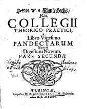 Collegium theoretico-practicum Pandectarum: Volume 2