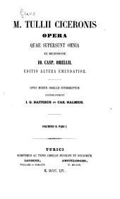 Opera quae supersunt omnia: Volume 2, Part 1