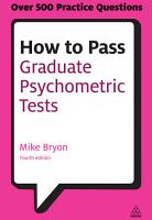 How to Pass Graduate Psychometric Tests PDF
