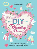 The Essential DIY Wedding Planner