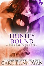 Trinity Bound: (A Paranormal Shifter Redwood Pack Romance Novel)