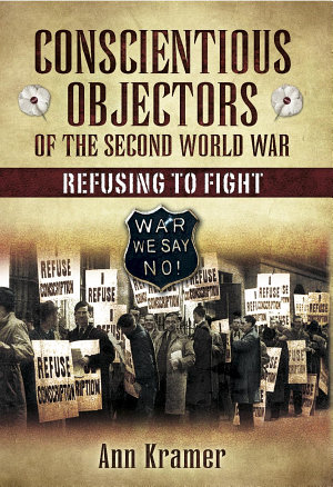 Conscientious Objectors of the Second World War PDF