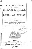 Ward and Lock's (late Shaw's) Tourist's Picturesque Guide to Dublin and Wicklow
