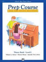 Alfred's Basic Piano Prep Course: Theory Book E