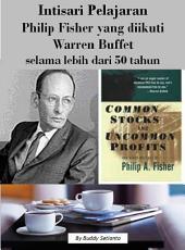 Intisari Pelajaran Philip Fisher yang diikuti Warren Buffet selama lebih dari 50 tahun