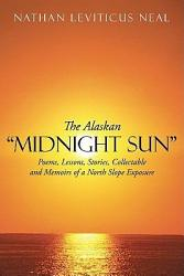 "The Alaskan ""Midnight Sun"""