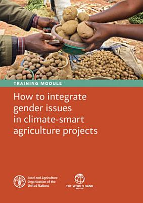 Training module - How to integrate gender issues in climate-smart agriculture projects