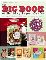 The Big Book of Holiday Paper Crafts PDF