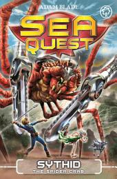 Sea Quest: Sythid the Spider Crab: Book 17