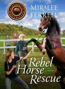 Rebel Horse Rescue PDF