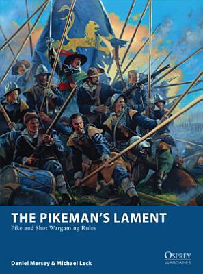 The Pikeman   s Lament